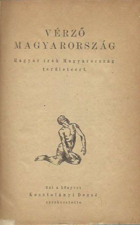 foantikvarium.hu-A Kosztolányi Dezső által szerkesztett Vérző Magyarország című kötet