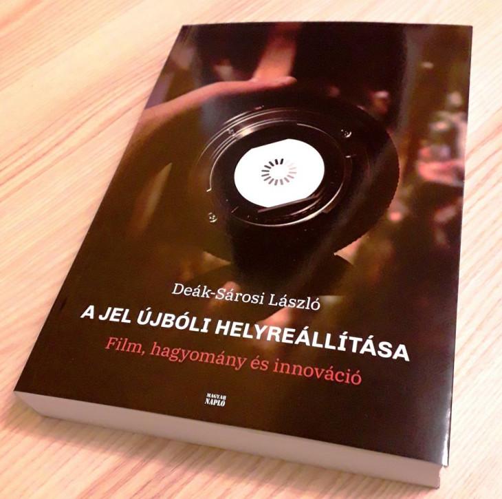 A szimbolikus-retorikus film Facebook oldal-2016-ban jelent meg Deák-Sárosi László: A jel újbóli helyreállítása - Film, hagyomány és innováció című könyve
