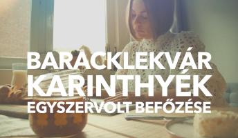 Karinthyék baracklekvárja – így készítsd el!